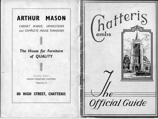 First and last page of the Chatteris Town Guide with advert for Arthur Mason, 80 High Street, Chatteris. Guide courtesy of  K Roebuck.