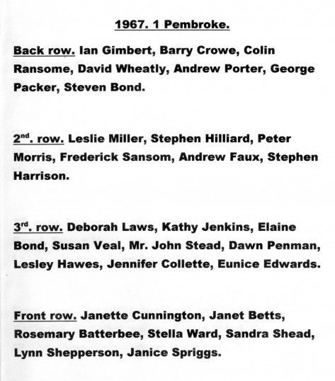 Pupil names for 1967 Class 1 Pembroke. Chatteris.