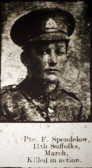 Spendelow Frederick, Pte 16377, 11th Bn Suffolk Regiment. Killed In Action July 1st 1916. From March.