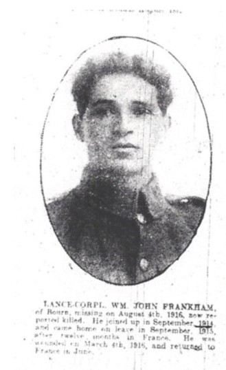 Frank ham, William John. Lance Corporal 3/8709 of 11th Battalion of the Suffolks. Reported missing 3rd August 1916. From Longstowe.