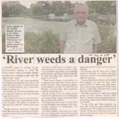 River weeds a danger says William Brown, source Hunts Post.