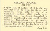 Potted history of William Cowper by David Cecil. ( National Portrait Gallery. Drawing - George Romney. ) Note-postcard pre-1950.