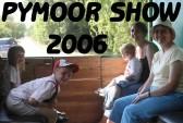 Pymoor Show 2006