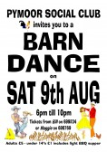 A poster advertising a Barn Dance to be held at the Pymoor Social Club in Pymoor Lane, Pymoor.. Barn Dance
