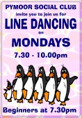 Pymoor Social Club Line Dancing Group meet at the clubhouse in Pymoor Lane on Monday nights, 7.30 to 10.00pm. New members welcome.