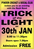 Local Rock Band, 'Trick of the Light', who rehearse in the Pymoor Cricket Club, treated villagers & friends to a free concert in the club, 2010.