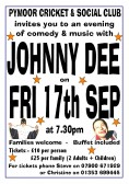 Johnny Dee entertained members & guests to an evening of comedy & music at the Pymoor Cricket Club in Pymoor Lane, Pymoor.. An Evening of Comedy & Music with Johnny Dee