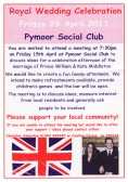 A meeting was held at the Pymoor Social Club on Fri 15th April at 7.30pm to discuss ideas for a village celebration afternoon  for the Royal Wedding 2011.