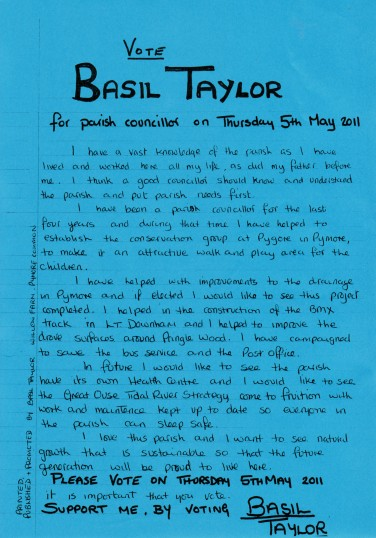 The Manifesto of Basil Taylor, of Willow Farm, Little Downham, Pymoor, who was a successful candidate in the Parish Council Elections, 2011.