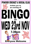 Pymoor Cricket & Social Club invites you to an evening of Bingo at the clubhouse in Pymoor Lane, Pymoor. All welcome.