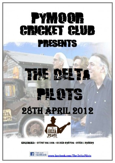 Pymoor Cricket Club eagerly await the return of the acoustic rock group 'The Delta Pilots'. Pymoor resident Brian Bacon is a member of the group.