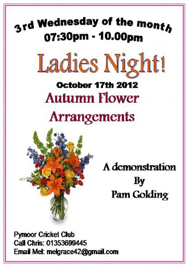 The Ladies of Pymoor enjoyed a demonstration of Autumn Flower Arrangements by Pam Golding at the Pymoor Cricket & Social Club, Oct 2012.