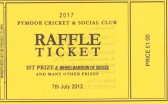 Ticket for the Raffle held by the Pymoor Cricket & Social Club. The 1st Prize was a 'Wheelbarrow of Booze'.