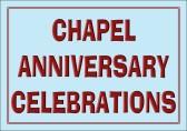 Chapel Anniversary Celebrations
