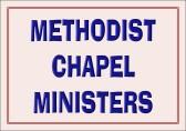 Methodist Chapel Ministers