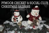 Pymoor Cricket & Social Club Christmas Bazaars