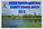 Roger Parson Memorial Charity Fishing Match 2013