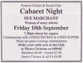 It was Caberet Night with Sue Marchant at the Pymoor Cricket and Social Club, Sept 1999