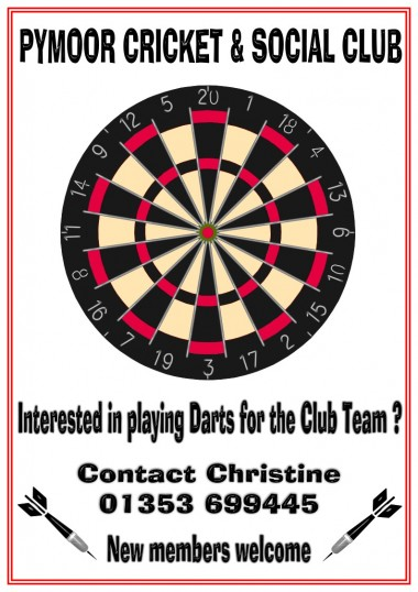Fancy playing Darts for the Pymoor Club team? (See poster for details)