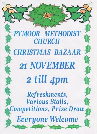 Pymoor Methodist Chapel's Christmas Bazaar, 21st November 2015. (See Poster for details)
