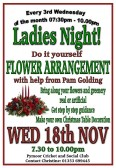 Ladies Night! at the Pymoor Cricket and Social Club. The Ladies of Pymoor and their friends made Flower Arrangements with help and guidance from Pam Golding. Nov 2015