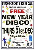 Pymoor Cricket and Social Club held a FREE New Year Disco on 31 December 2015.