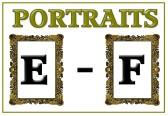 Portraits E - F