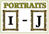 Portraits I - J