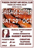 There was a Sausage Supper at the Pymoor Cricket and Social Club on Saturday 29th October 2016. Musical Entertainment was provided by talented singer/songwriter Harriet Maddox.
