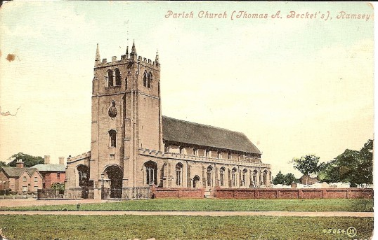 Parish Church (Thomas A Becket) Ramsey Taken from a postcard postmarked 8pm14 Oct 1909