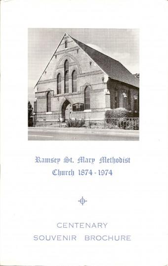 Ramsey St Mary Methodist church 1874 - 1974 Centenary Souvenir Brochure