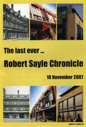 The Last Ever Robert Sayle Chronicle 10th November 2007