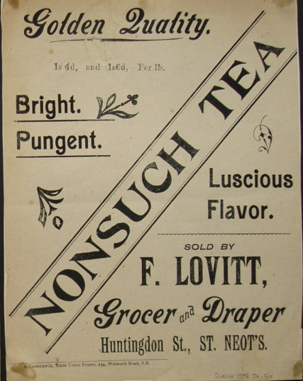 Printed handbill advertising Nonsuch Tea sold by F.Lovitt, Grocer and Draper of Huntingdon Street, St Neots, dated 1913