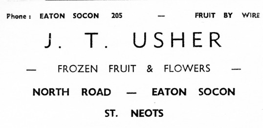 Advert for J. T. Usher Fruit and Flowers in Eaton Socon - from Eaton Socon Parish News, June 1968