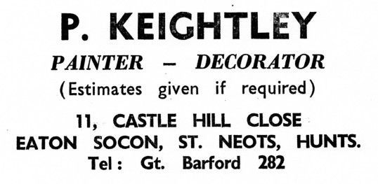 Advert for P. Keightley, Painter and Decorator of Castle Hill Close, Eaton Socon - from Eaton Socon Parish News, June 1968