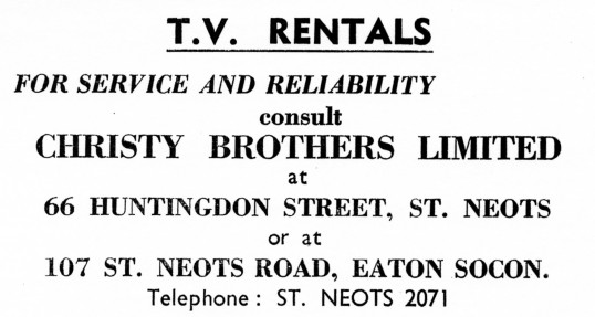 Advert for Christy Brothers Ltd TV Rentals in Huntingdon Street, St Neots - from Eaton Socon Parish News, in June 1968