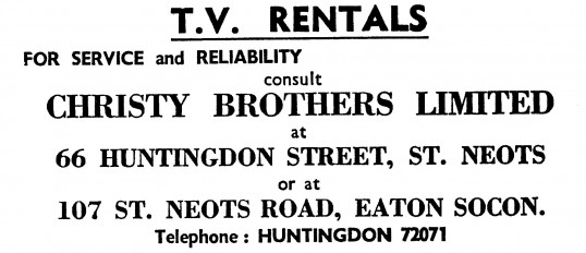 Advert for Christy Brothers Ltd TV Rentals shops in St Neots and Eaton Ford - in the 'News of the Churches' magazine Dec 1972 & Feb 1975