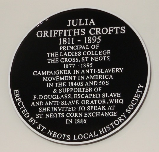Historical Plaque on Spa House, 2 Cambridge Street, St Neots, to Julia Griffiths Crofts, campaigner in anti-slavery and principal of ladies college in St Neots, unveiled November 2010 (P.Ibbett)