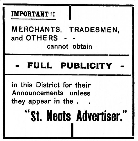 Advert suggesting you advertise with the St Neots Advertiser, January 1916