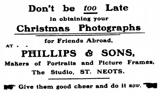 Advert for Phillips & Sons Photographers at 10,12 High Street, St Neots in St Neots Advertiser, November 1916