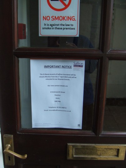 Notice of closure in Saffron Insurance premises in the Cross Keys Mews, in St Neots in April 2012