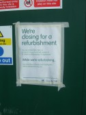 Lloyds Bank in St Neots Market Square notice of refurbishment - August 30th 2013