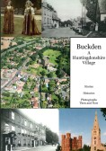 Buckden - A Huntingdonshire Village.  Buckden Local History Society Publication 2010 (1)