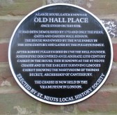 Hall Place Plaque - unveiled on 7th May 2016 in Church Street, St Neots