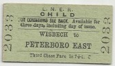 Wisbech.Child's Single rail ticket to Peterborough East. Fare 1/7d.